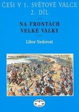 Češi v 1. světové válce 2. díl