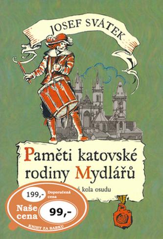 Paměti katovské rodiny Mydlářů 4. - Josef Svátek