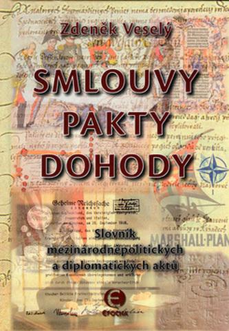 Smlouvy, pakty, dohody - Zdeněk Veselý