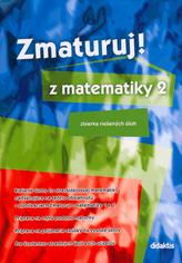 Zmaturuj! z matematiky 2