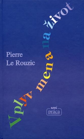 Vplyv mena na život - Prierre Le Rouzic