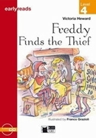 Freddy Finds the Thief + CD (Black Cat Readers Early Readers Level 4) - Heward, Victoria