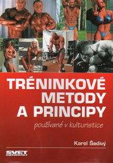 Tréninkové metody a principy používané v kulturistice