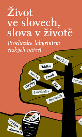 Život ve slovech, slova v životě - Stanislava Kloferová; Milena Šipková