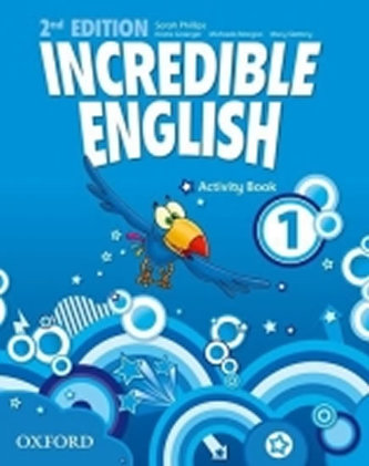 Incredible English 2nd 1 Activity Book with Online Practice - Phillips Sarah
