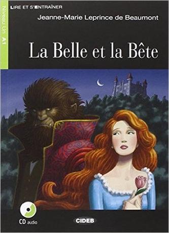 La Belle Et La Bete + CD (Black Cat Readers FRA Level 1) - Jeanne-Marie Leprince de Beaumont