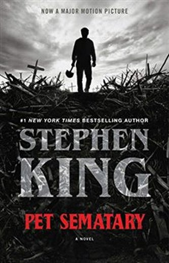Pet Sematary : Film tie-in edition of Stephen King's Pet Sematary - Stephen King