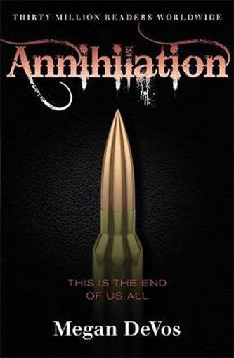 Annihilation : Book 4 in the Anarchy series - Devos Megan