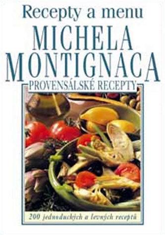 Recepty a menu Michela Montignaca - Michel Montignac