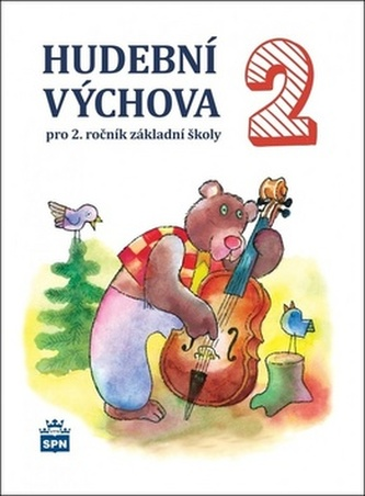 Hudební výchova pro 2. ročník základní školy - Marie Lišková