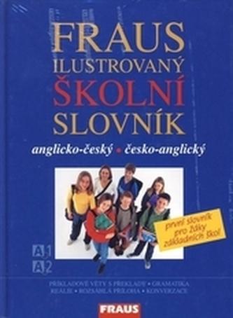 Ilustrovaný školní slovník AČ-ČA - první slovník pro žáky ZŠ - Linda Perina