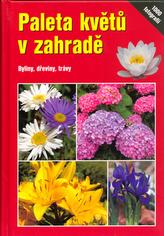 Paleta květů v zahradě
