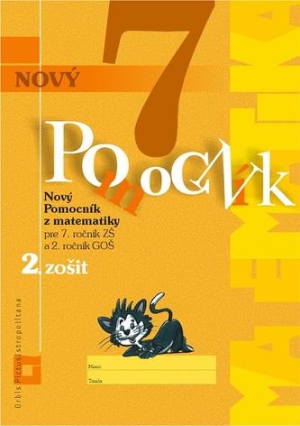 Nový pomocník z matematiky 7 (2. zošit- pracovná učebnica) - Iveta Kohanová