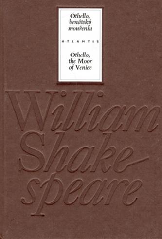 Othello, benátský mouřenín/ Othello, the Moor of Venice