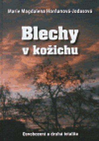 Blechy v kožichu - Marie Magdalena Horňanová