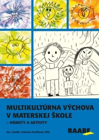 8025f589c Multikultúrna výchova v materskej škole - Katarína Vančíková