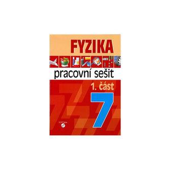 Fyzika 7 - 1. část pracovní sešit pro praktické ZŠ - Jiří Macháček; Martin Wihoda