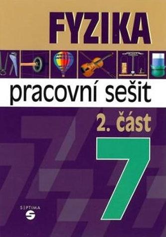 Fyzika 7 - 2. část (pracovní sešit) - Jiří Macháček; Martin Wihoda
