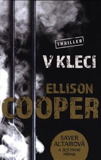V kleci - Cooper, Ellison