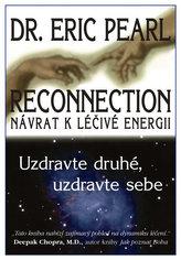 Reconnection Návrat k léčivé energii