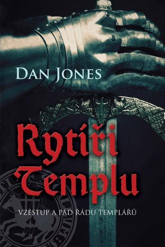 Rytíři templu - Jones Dan