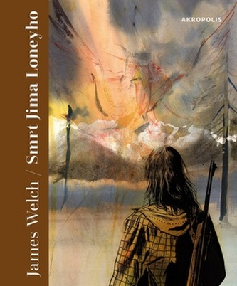 Smrt Jima Loneyho - Welch, James