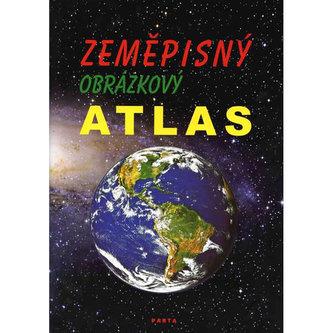 Zeměpisný obrázkový atlas, učební pomůcka pro 2. stupeň ZŠ praktické - František Teplý