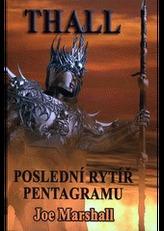 Thall Poslední rytíř pentagramu
