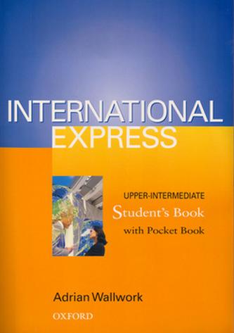 International Express Upper-intermediate Student's Book - Adrian Wallwork