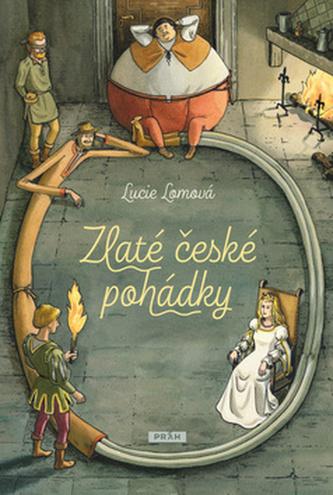 Zlaté české pohádky - Lucie Lomová