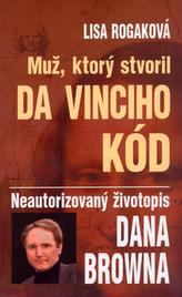 Muž, ktorý stvoril Da Vinciho kód