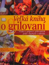Vežká kniha o grilování