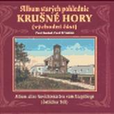 Album starých pohlednic Krušné Hory