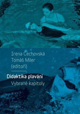 Didaktika plavání - Vybrané kapitoly - Irena Čechovská