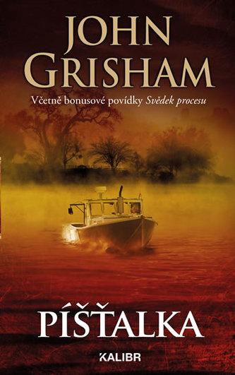 Píšťalka - John Grisham