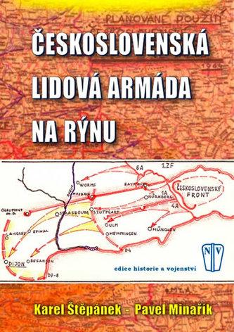 Československá lidová armáda na Rýnu - Karel Štěpánek
