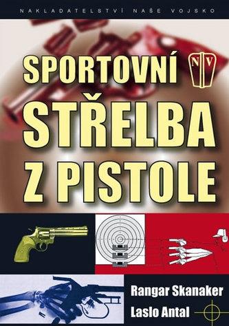 Sportovní střelba z pistole - Rangar Skanaker