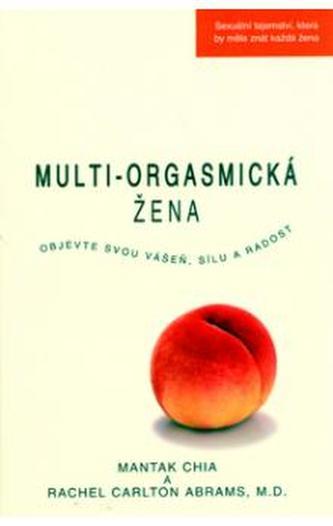 Multi-orgasmická žena - Mantak Chia