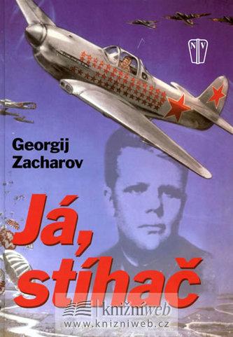 Já, stíhač - Georgij Zacharov