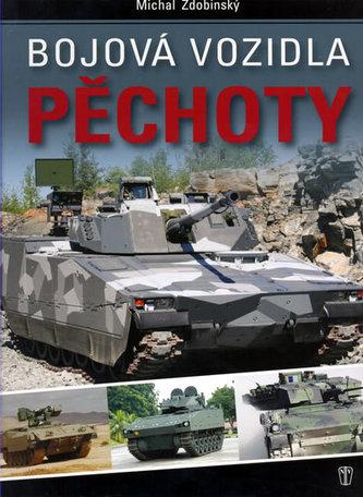 Bojová vozidla pěchoty - Michal Zdobinský