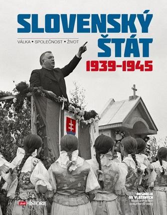 Slovenský štát 1939-1945 - kolektiv
