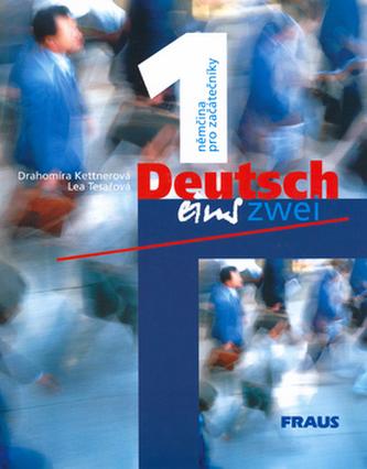 Deutsch eins, zwei 1 - Drahomíra Kettnerová
