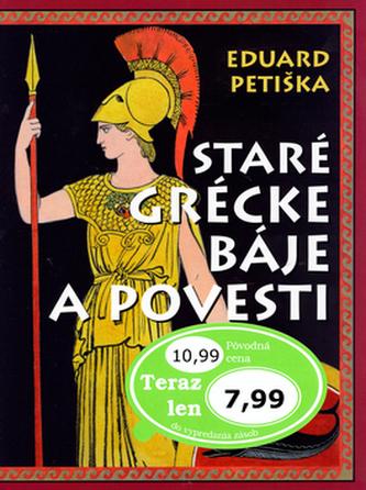 Staré grécke báje a povesti - Eduard Petiška