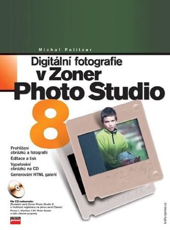 Digitální fotografie v Zoner Photo Studio 8 - Michal Politzer