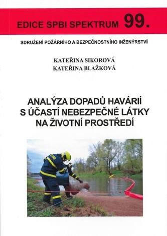 Analýza dopadů havárií s účastí nebezpečné látky na životní prostředí - Kateřina Sikorová