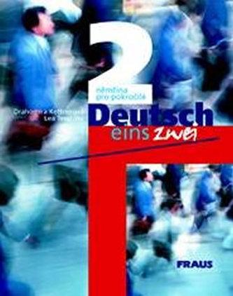 Deutsch eins, zwei 2 - Drahomíra Kettnerová