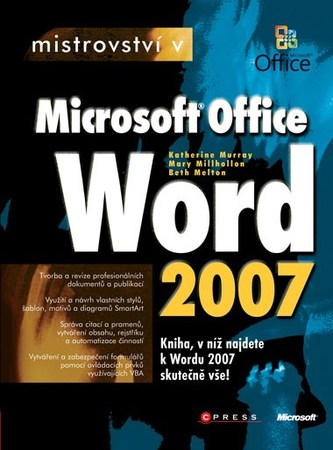 Mistrovství v Microsoft Office Word 2007 - Katherine Murray