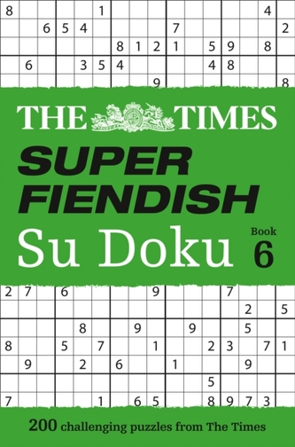 The Times Super Fiendish Su Doku Book 6 - The Times Mind Games
