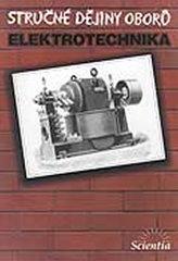 Stručné dějiny oborů: Elektrotechnika