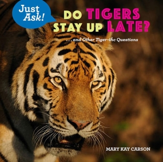 Do Tigers Stay Up Late? - Carson, Mary Kay